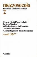 Mezzosecolo. Materiali di ricerca storica, n. 2, Annali 1976-1977