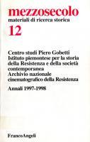 Mezzosecolo. Materiali di ricerca storica, n. 12, Annali 1997-1998