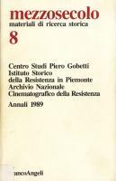 Mezzosecolo. Materiali di ricerca storica, n. 8, Annali 1989